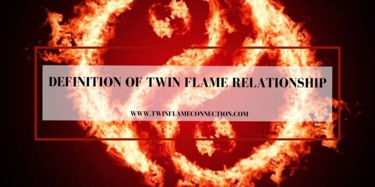 Definition of Twin Flame Relationship