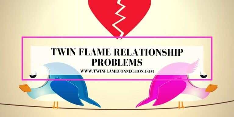 Twin Flame Relationship Problems