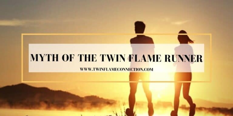 Myth of the Twin Flame Runner