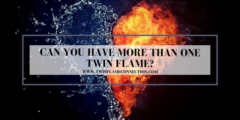 Can You Have More Than One Twin Flame?