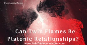 Can Twin Flames Be Platonic Relationships?