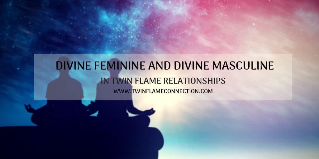 Divine Feminine and Divine Masculine in Twin Flame