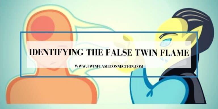 Identifying the False Twin Flame